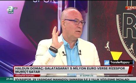 """Galatasaray 5 milyon Euro verse Rizespor Muriç'i satar"""