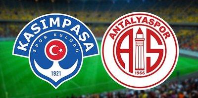 Kasımpaşa - Antalyaspor | CANLI