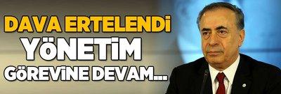 Galatasaray'da ibrasızlık davasına erteleme!