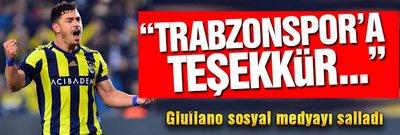 "Giuliano sosyal medyayı salladı: ""Trabzonspor'a teşekkür..."""