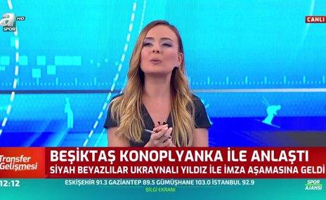 Beşiktaş Konoplyanka ile anlaştı