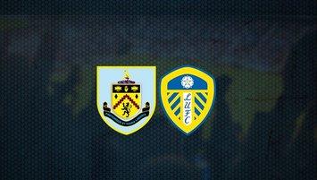 Burnley - Leeds United maçı saat kaçta ve hangi kanalda?