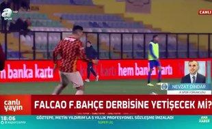 Falcao ve SaracchiFenerbahçe derbisinde oynayacak mı? Canlı yayında açıkladı!