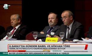 Galatasaray'da  gündem Babel ve Gökhan Töre