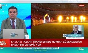 """""""Taylan Antalyalı transferinin peşini bırakmıyoruz"""""""