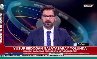 Yusuf Erdoğan Galatasaray yolunda... | Video haber
