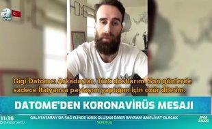 Gigi Datome'den koronavirüs mesajı