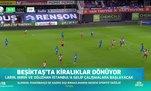 Beşiktaş'ta kiralıklar dönüyor