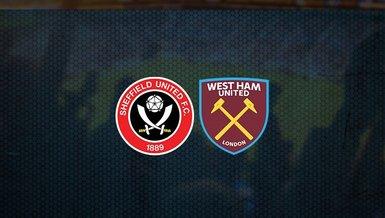 Sheffield United - West Ham United maçı ne zaman, saat kaçta ve hangi kanalda canlı yayınlanacak? | İngiltere Premier Lig