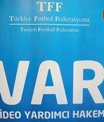 Süper Lig'de 'VAR' devrimi!