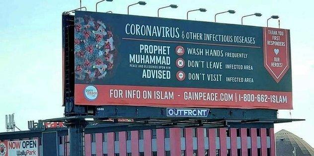 ABD'de reklam panolarında HZ. Muhammed (S.A.V) hadisi ile corona virüsü uyarıları yapıldı