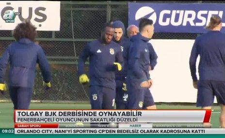 Tolgay Beşiktaş derbisinde oynayabilir