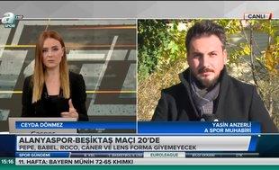 Alanyaspor - Beşiktaş maçı öncesi son gelişmeler