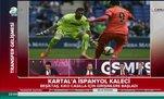 Beşiktaş'a İspanyol kaleci