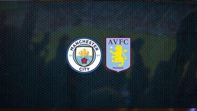 Manchester City - Aston Villa maçı ne zaman, saat kaçta ve hangi kanalda canlı yayınlanacak? | İngiltere Premier Lig