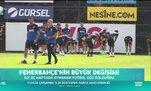 Fenerbahçe'nin büyük değişimi