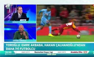 Erman Toroğlu: Emre Akbaba'nın kumaşı Türkiye'ye fazla