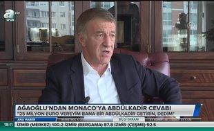Ağaoğlu'ndan Monaco'ya Abdülkadir cevabı | Video haber