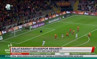 Galatasaray - Sivasspor rekabeti