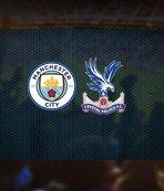 Manchester City-Crystal Palace maçı saat kaçta ve hangi kanalda? Cenk Tosun...