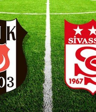 Beşiktaş Sivasspor Süper Lig maçı ne zaman saat kaçta hangi kanalda? CANLI yayın bilgileri, ilk 11'ler, eksik oyuncular...