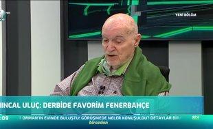 """""""Derbide favorim Fenerbahçe"""""""
