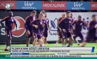 Florya'nın gözü UEFA'da