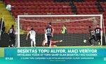 Beşiktaş topu alıyor maçı veriyor