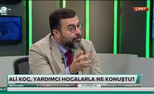 Emre Bol: Ali Koç, yardımcı hocaların söylediklerine inandı