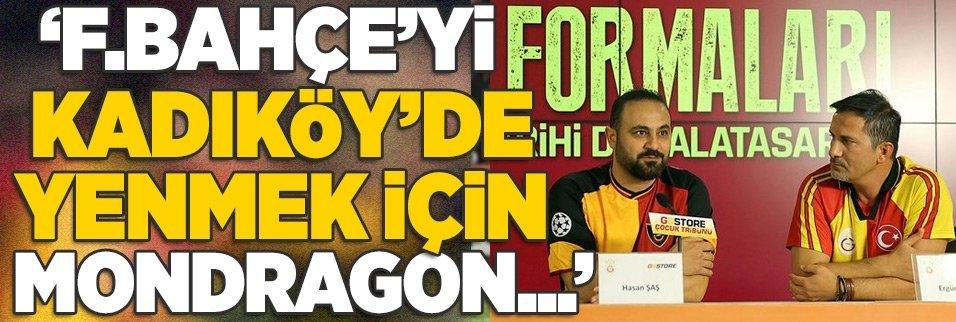 """""""F.Bahçe'yi Kadıköy'de yenmek için Mondragon..."""""""