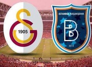 İşte Galatasaray-Medipol Başakşehir muhtemel 11'leri