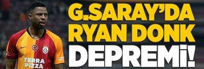 Galatasaray'da Ryan Donk depremi!