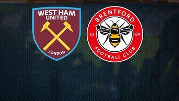 West Ham United Brentford maçı ne zaman, saat kaçta?