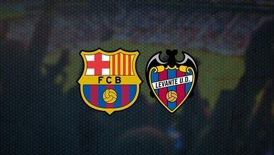 Barcelona Levante maçı ne zaman? Saat kaçta ve hangi kanalda CANLI yayınlanacak? Muhtemel 11'de hangi isimler var?