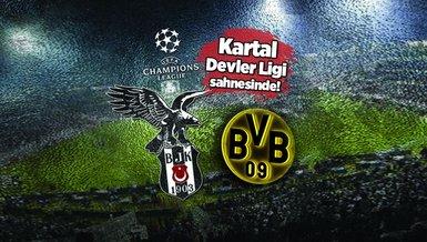 Beşiktaş Dortmund CANLI   Beşiktaş - Dortmund maçı ne zaman? Beşiktaş maçı saat kaçta? Beşiktaş Dortmund maçı hangi kanalda CANLI yayınlanacak?   Beşiktaş Şampiyonlar Ligi maçı