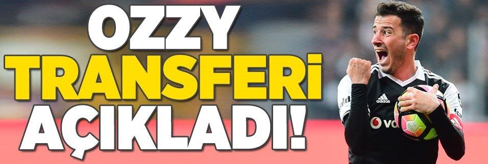 Ozzy transferi resmen açıkladı