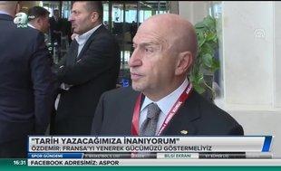 Nihat Özdemir: Tarih yazacağımıza inanıyorum