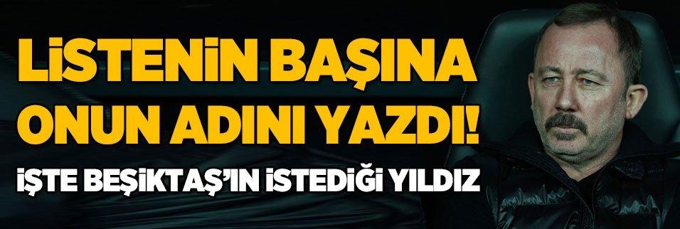 Listenin başına onu yazdı! İşte Beşiktaş'ın istediği yıldız