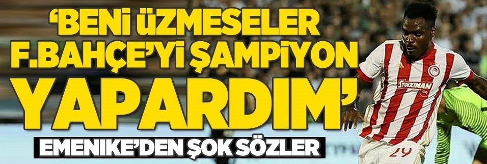 Emenike'den şok Fenerbahçe sözleri!