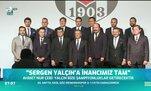 Ahmet Nur Çebi: Sergen Yalçın ile şampiyonluklar yaşayacağız