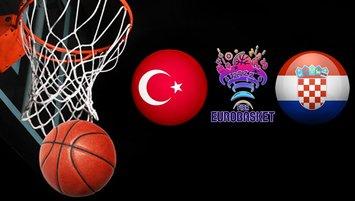 Türkiye - Hırvatistan | CANLI