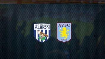 West Bromwich Aston Villa maçı saat kaçta hangi kanalda?