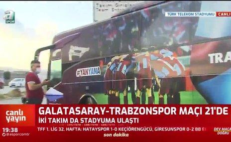 Trabzonspor kafilesi stadyuma ulaştı   İZLEYİN