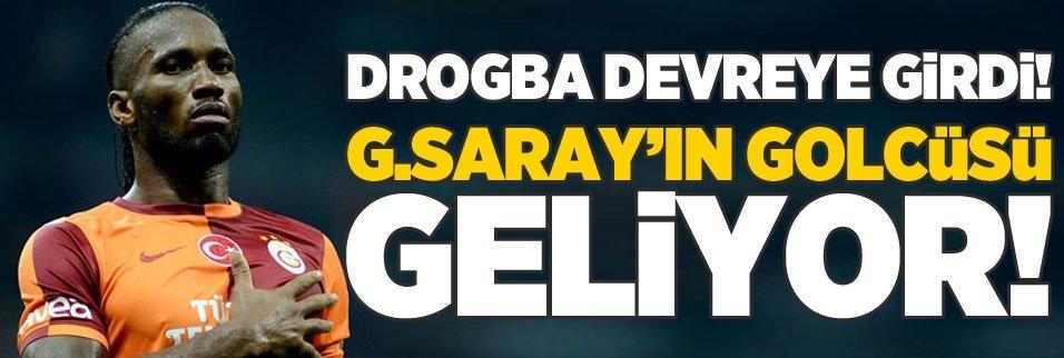 Drogba devreye girdi! G.Saray'ın golcüsü geliyor!