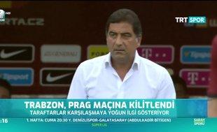 Trabzonspor Prag maçına kilitlendi