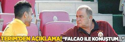 Fatih Terim'den açıklama! ''Falcao ile konuştum...'