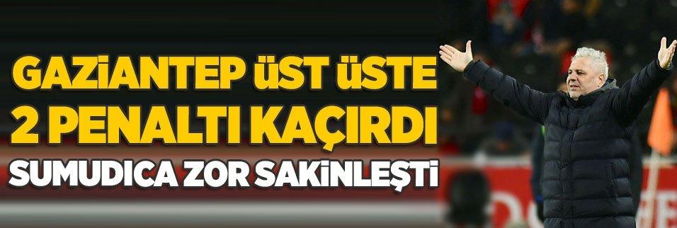 Gaziantep üst üste 2 penaltı kaçırdı Sumudica çıldırdı!