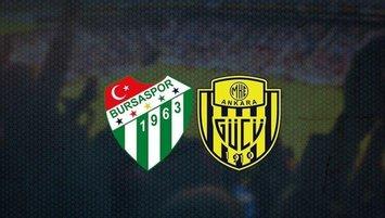 Bursaspor Ankaragücü maçı CANLI