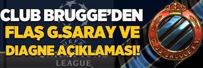 Club Brugge'den flaş Diagne ve G.Saray açıklaması!