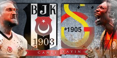 Beşiktaş - Galatasaray   CANLI